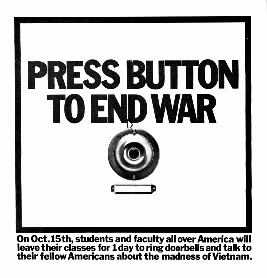 """Press Buttom to End War"" post from 1969-1970"