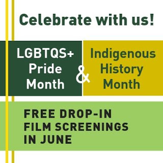 Celebrate with Us - LGBTQS+ and Indigenous history month - free drop in film screenings in June