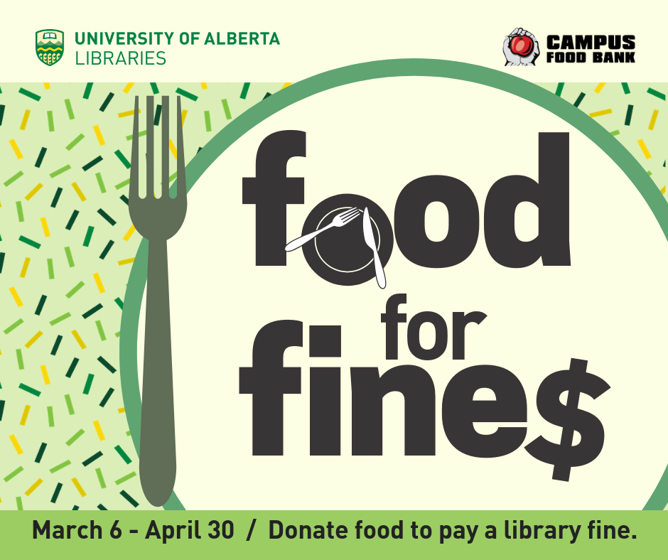 Food for Fines - March 6 to April 30. Donate food to pay a library fine