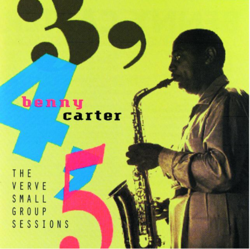 Album cover for Benny Carter's The Verve Small Group Sessions.